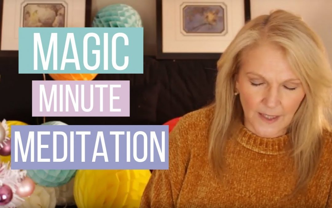 Magic minute meditation