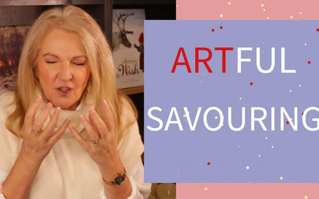 "Savouring ""The art of savouring"""