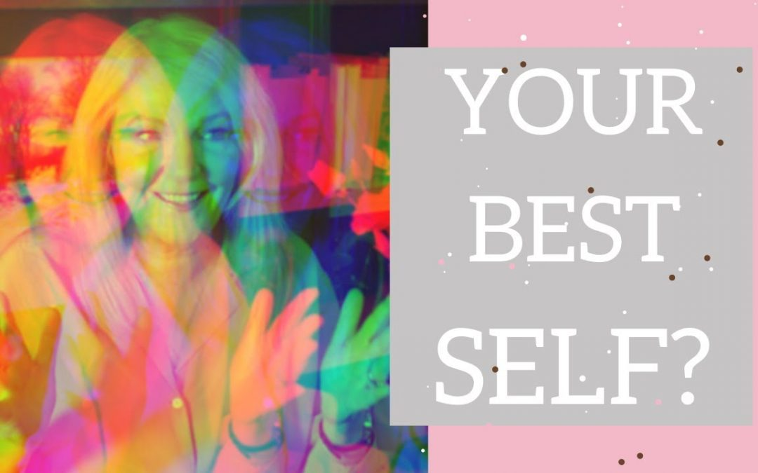 Who is the best version of yourself