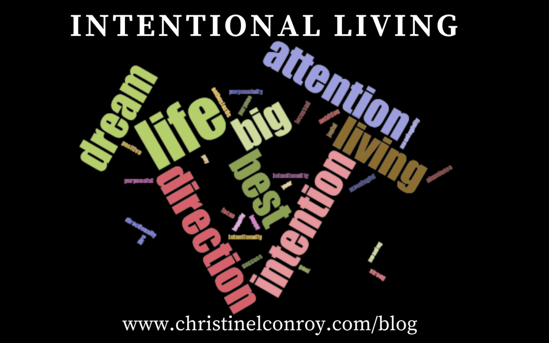 How to live your life with attention and intention this year